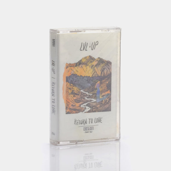 LVL UP - Return To Love (2016) Cassette Tape