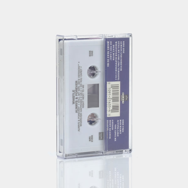 Whistle - Always & Forever (1990) Cassette Tape