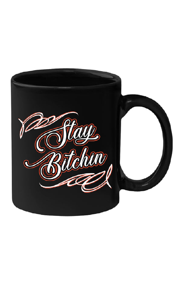 Coffee Cup - Stay Bitchin