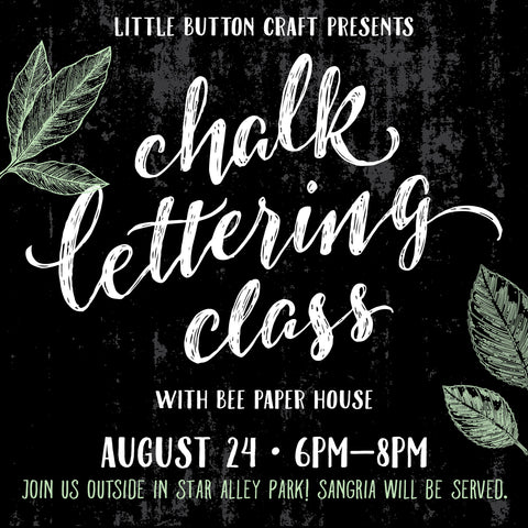 Outdoor Chalk Lettering Class with Bee Paper House