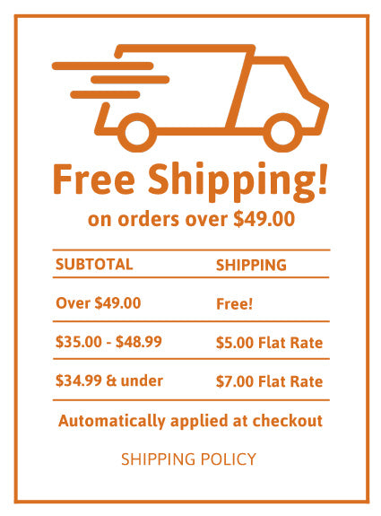 Free Shipping on orders over $49.00