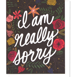 I'm Am Really Sorry Card