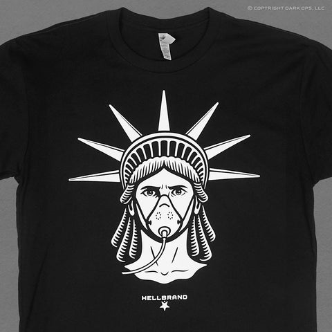 Hellbrand t-shirt with the statue of liberty wearing an oxygen gas mask personal liberties