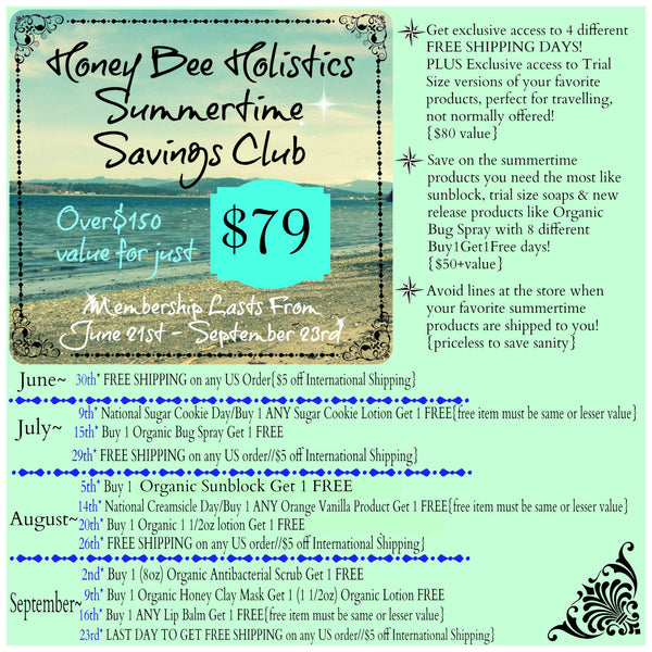 HoneyBeeHolistics Summertime Savings Club Membership from June 21st - September 23rd