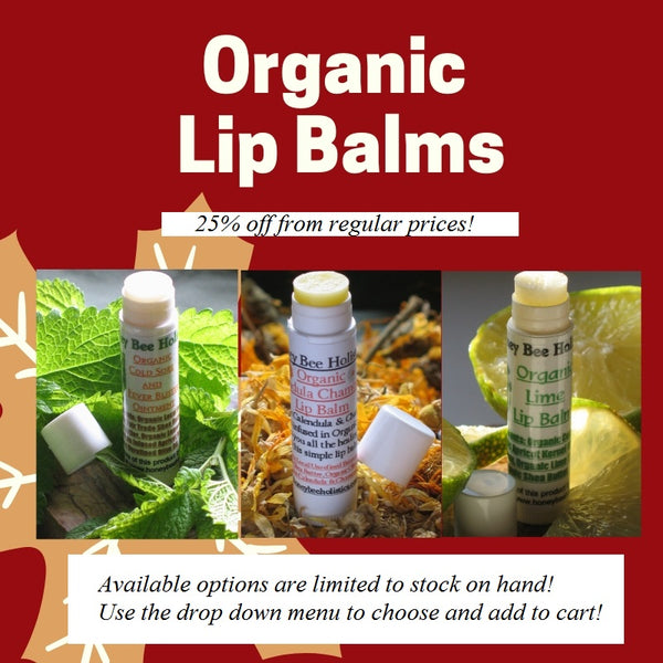 Organic Lip Balms - Closeout 25% off