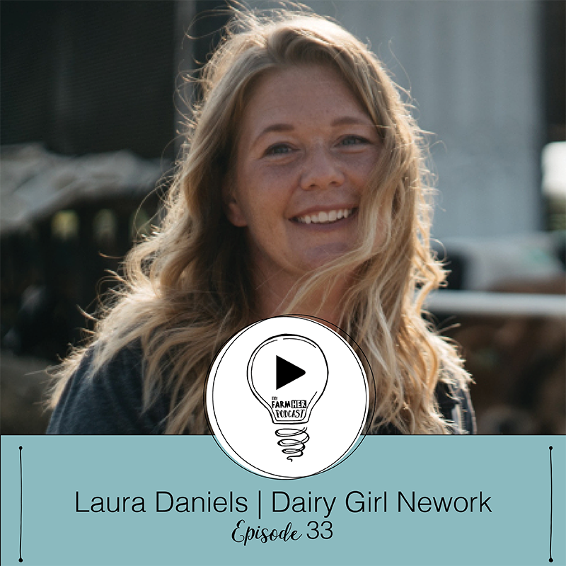 Shining Bright E31 | Laura Daniels - Dairy Girl Network