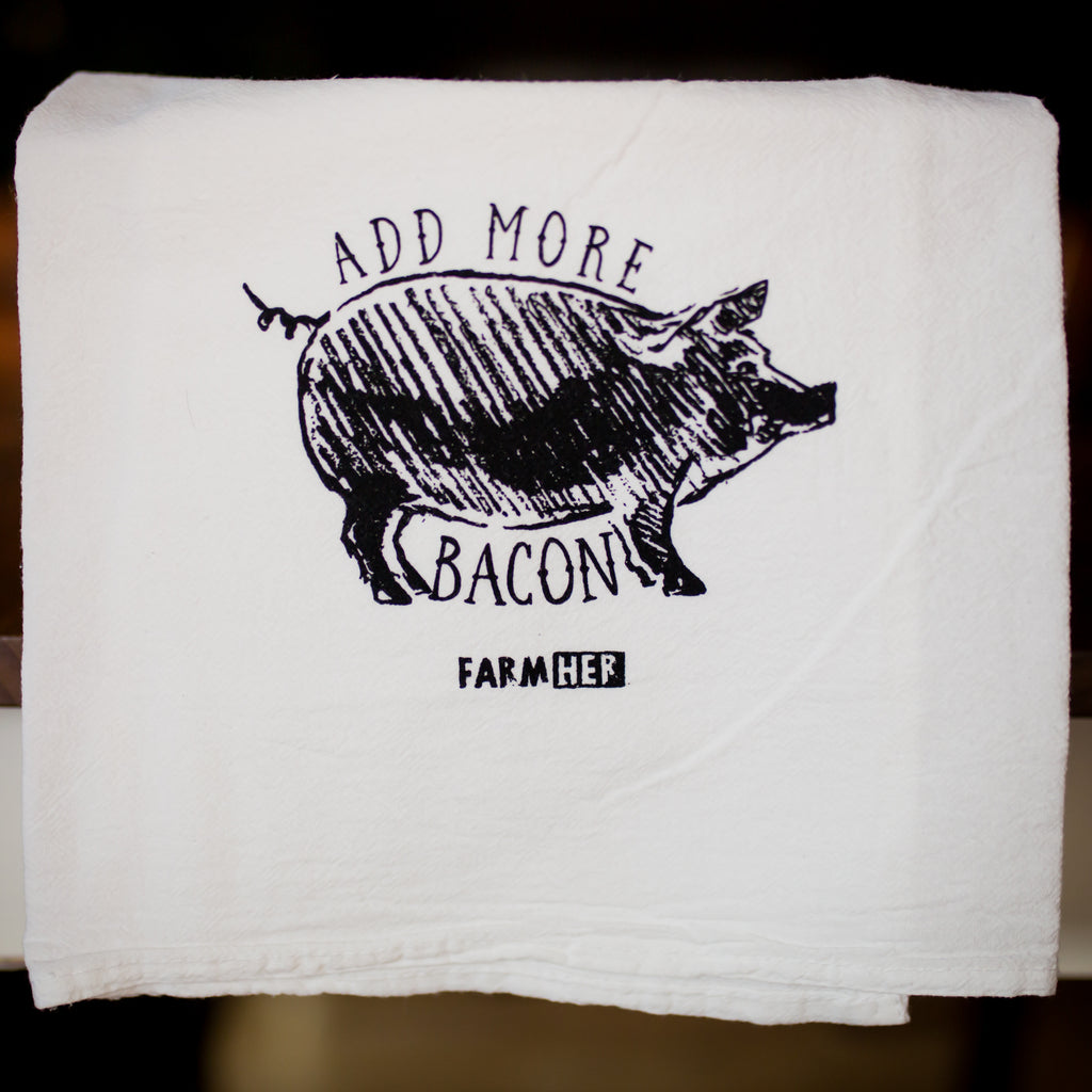 FarmHer 'Add More Bacon' Dish Towel