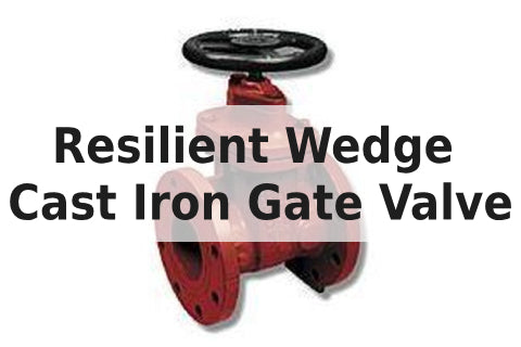 Cast Iron Resilient Gate Valve
