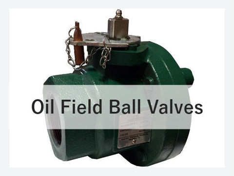 Oil Field Ball Valves