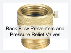 Back Flow Preventers and Pressure Relief Valves