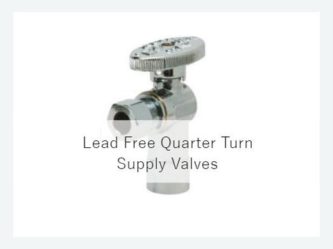 Lead Free Quarter Turn Supply Valves