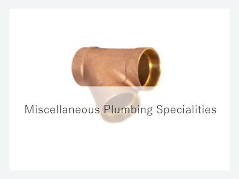 Miscellaneous Plumbing Specialities