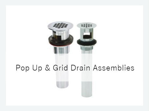 Pop Up and Grid Drain Assemblies
