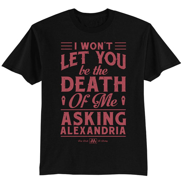 Death of Me T-shirt - Asking Alexandria Official Store - 1