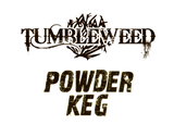 Tumbleweed - Powder Keg