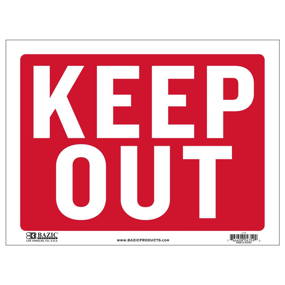 "12"" X 16"" Keep Out Sign"