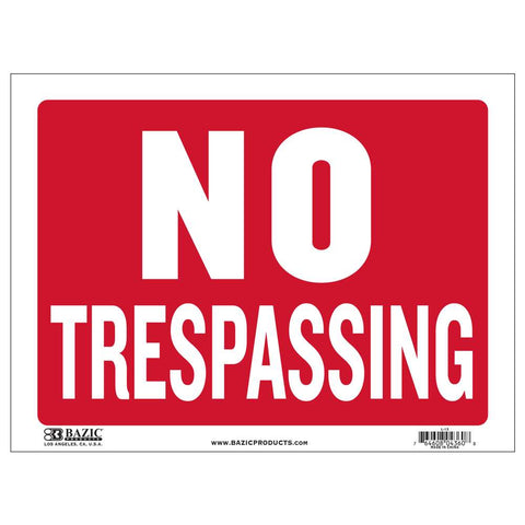 "12"" X 16"" No Trespassing Sign"