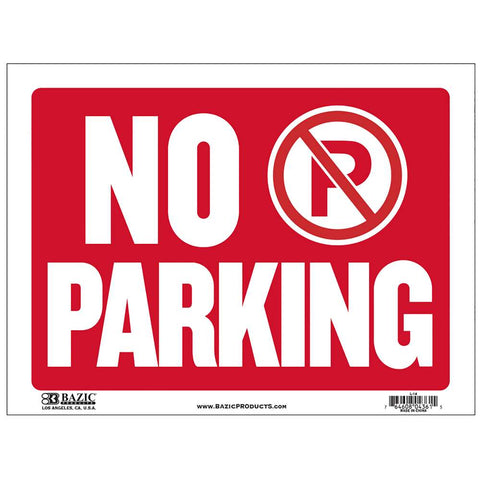"12"" X 16"" No Parking Sign"