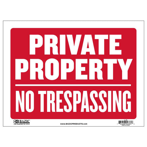 "12"" X 16"" Private Property No Trespassing Sign"
