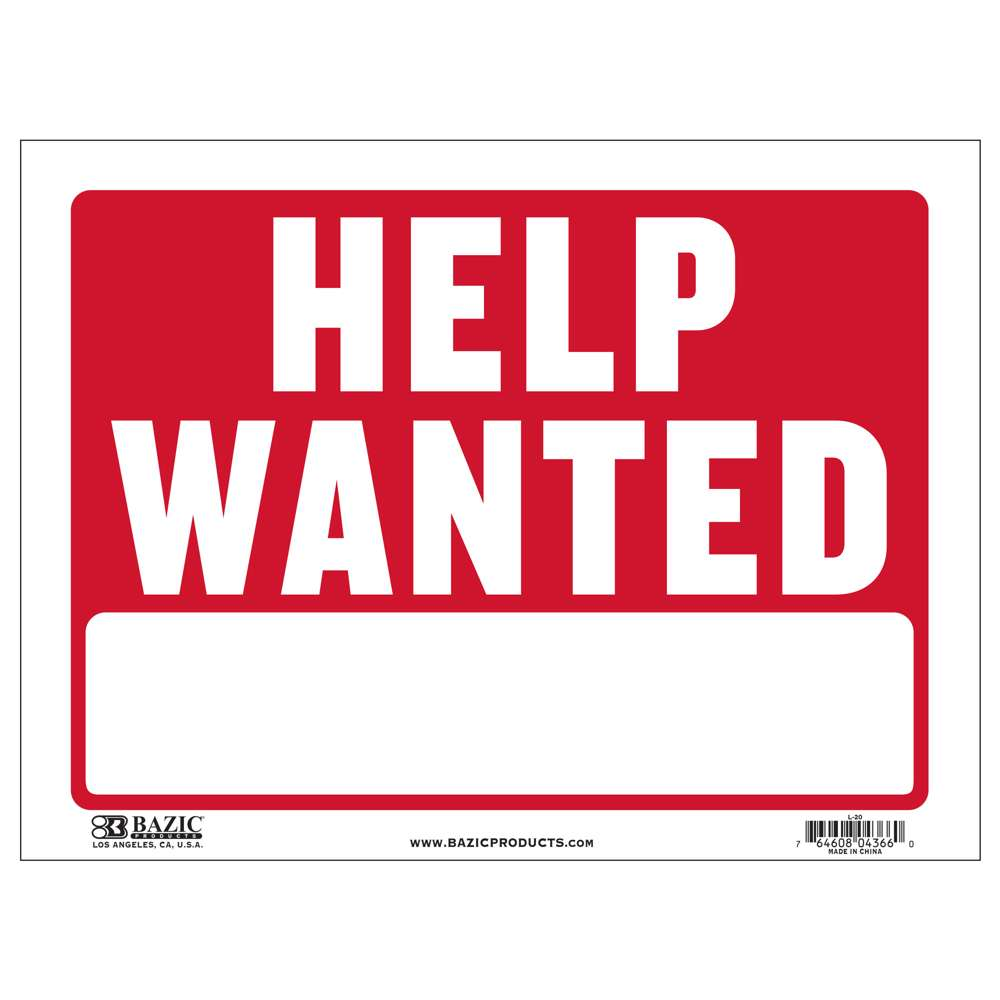 "12"" X 16"" Help Wanted Sign"