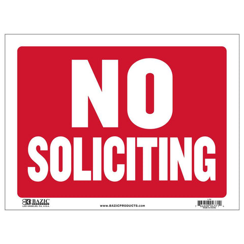 "12"" X 16"" No Soliciting Sign"