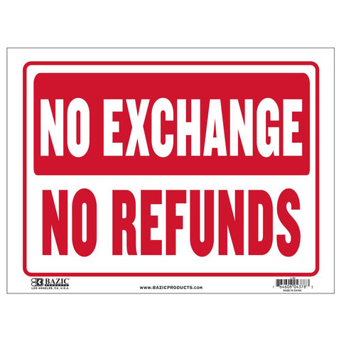 "12"" X 16""  No Exchange No Refunds Sign"