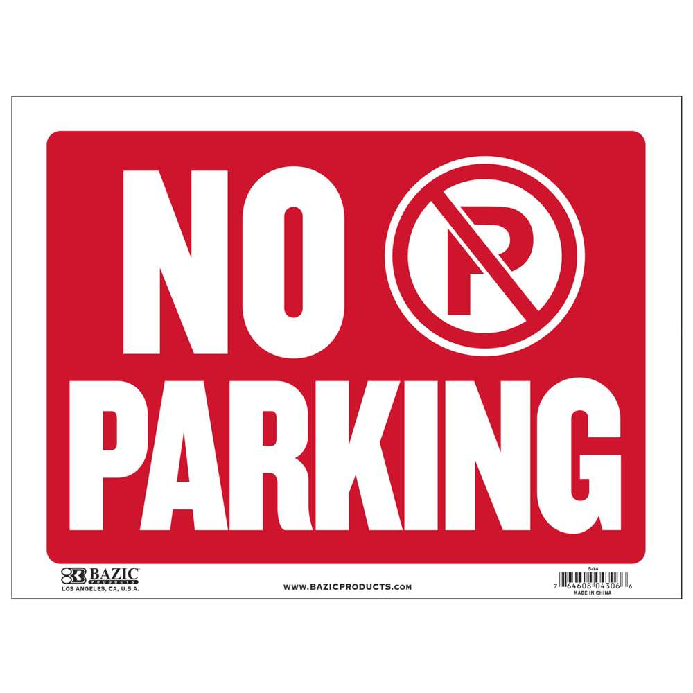 "BAZIC 9"" X 12"" No Parking Sign"