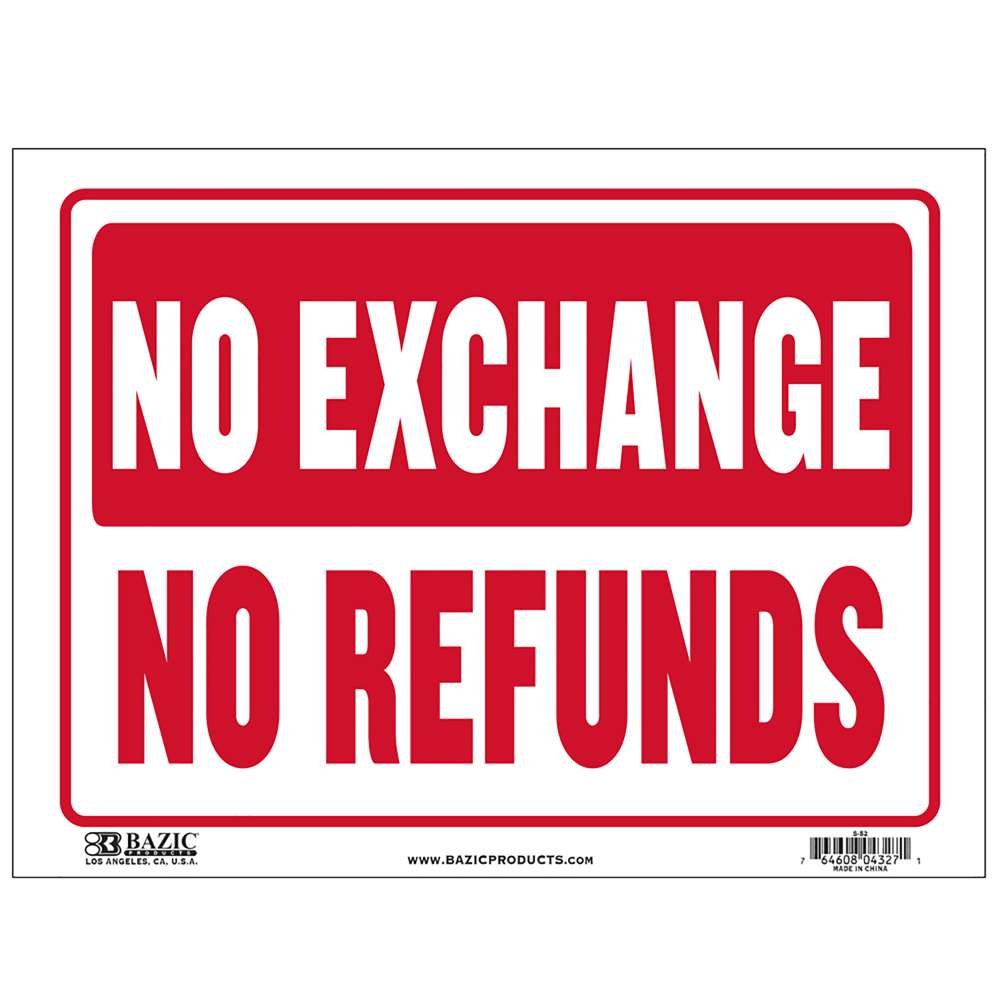 "9"" X 12"" No Exchange No Refunds Sign"