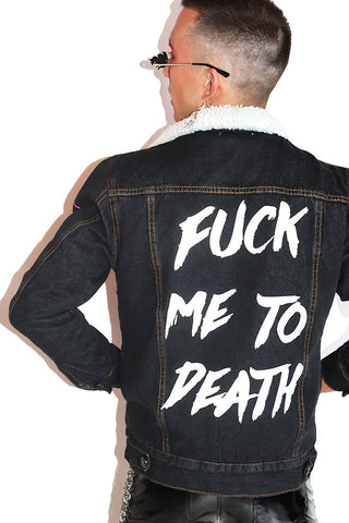Fuck Me To Death Sherpa Denim Jacket- Black