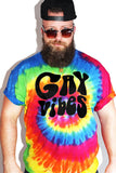 PLUS: Gay Vibes Tie Dye Tee- Multi