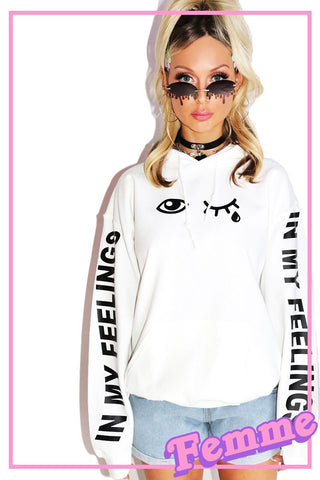 In My Feelings Unisex Hoodie-White