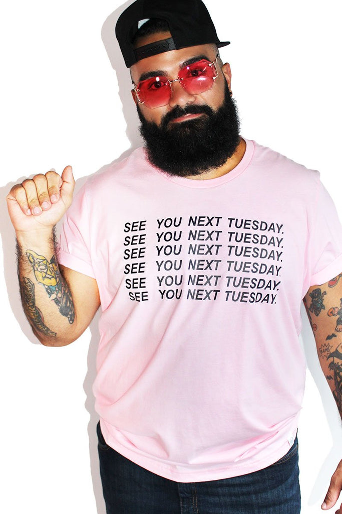 PLUS: See You Next Tuesday Cunt Tee- Pink