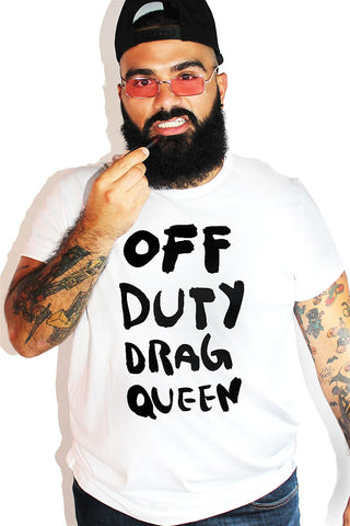PLUS: Off Duty Drag Queen Tee- White