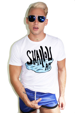 Shallow AF Tee- White