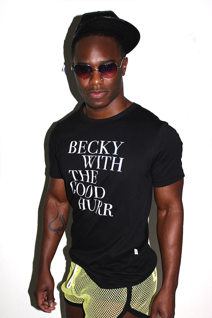 Becky With The Good Hurr Tee- Black