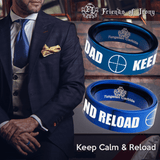 Tungsten Keep Calm and Reload Ring