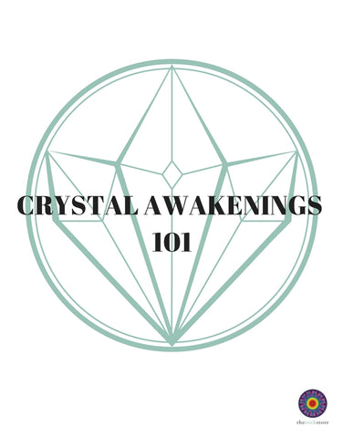 CRYSTAL AWAKENINGS 101: APR 14TH, 2018