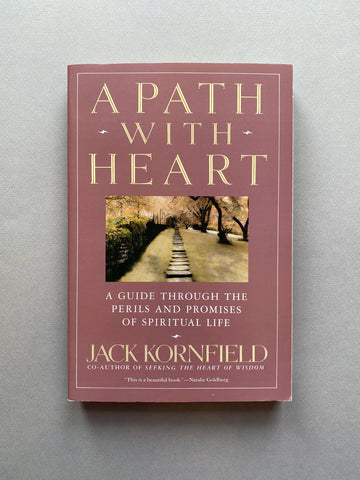 A PATH WITH THE HEART