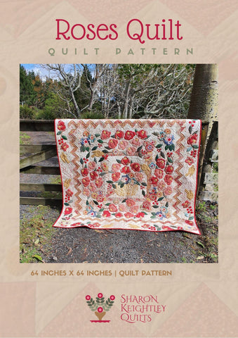 Roses Quilt Pattern | Sharon Keightley Quilts