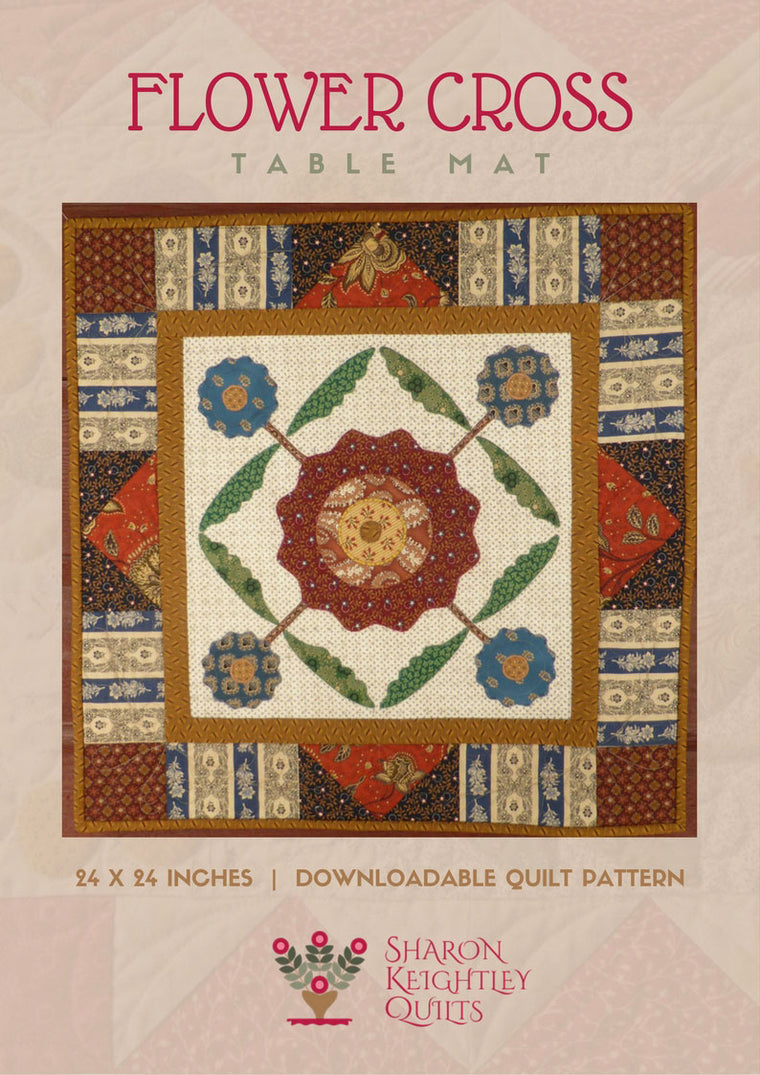 Flower Cross Quilt Pattern | Sharon Keightley Quilts