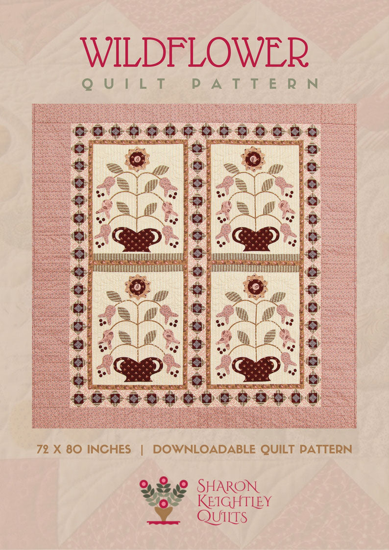 Wildflower Quilt Pattern - Pine Valley Quilts
