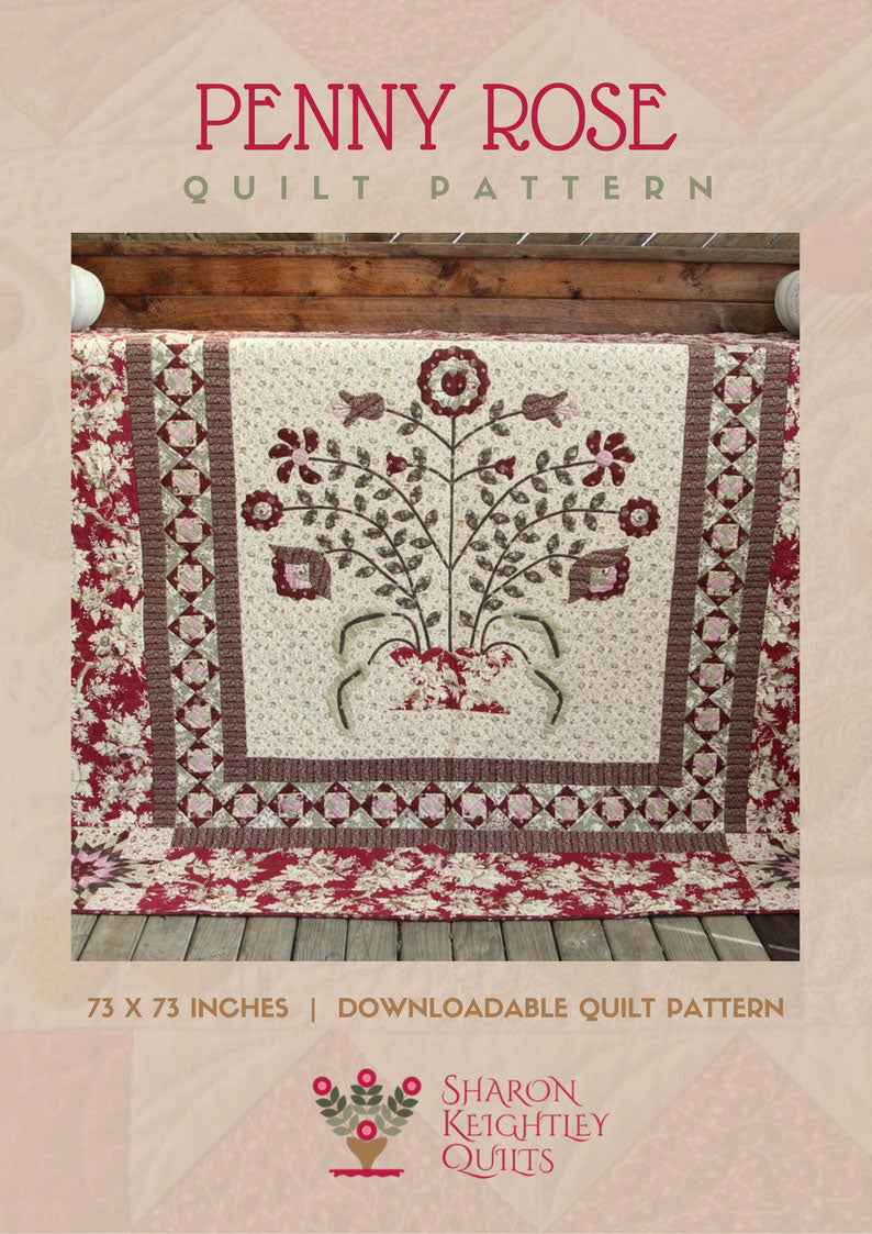 Penny Rose Quilt Pattern | Sharon Keightley Quilts