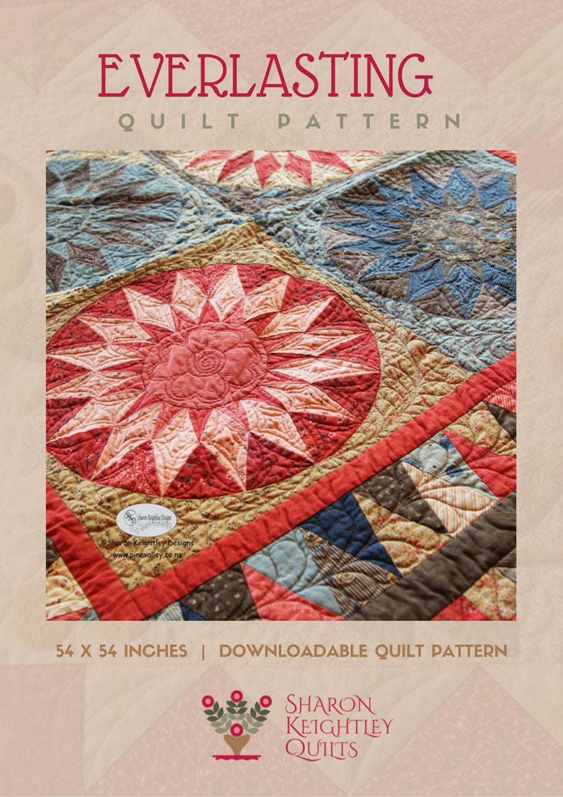 Everlasting Sunburst Quilt Pattern - Sharon Keightley Quilts