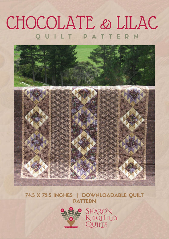 Chocolate and Lilac Quilt Pattern - Pine Valley Quilts