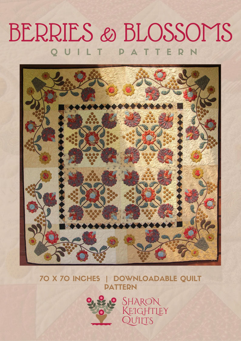 Berries and Blossoms Quilt Pattern - Pine Valley Quilts