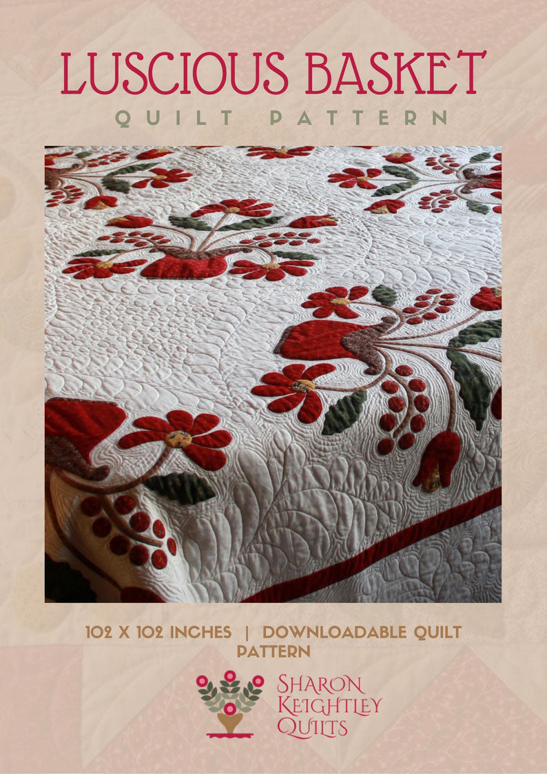 Luscious Baskets Quilt Pattern | Sharon Keightley Quilts