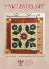 Myrtle's Delight Quilt Pattern - Pine Valley Quilts