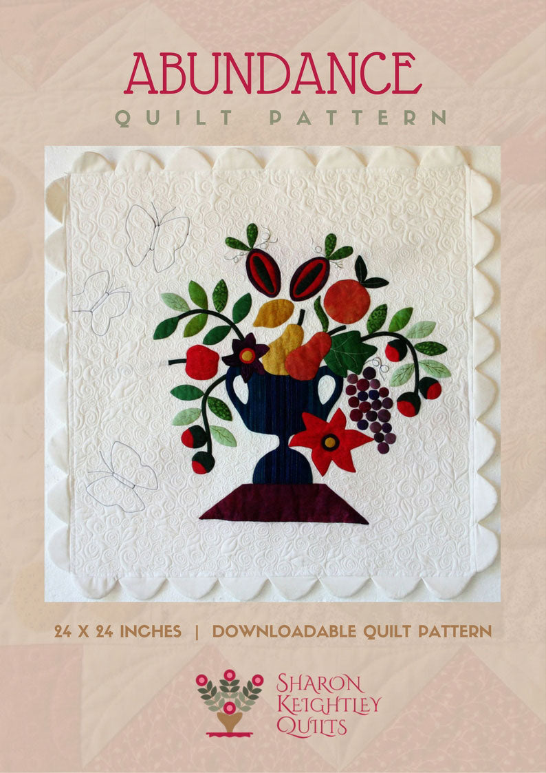 Abundance Quilt Pattern | Sharon Keightley Quilts