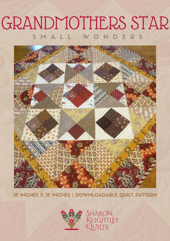 Grandmothers Star Quilt Pattern - Pine Valley Quilts