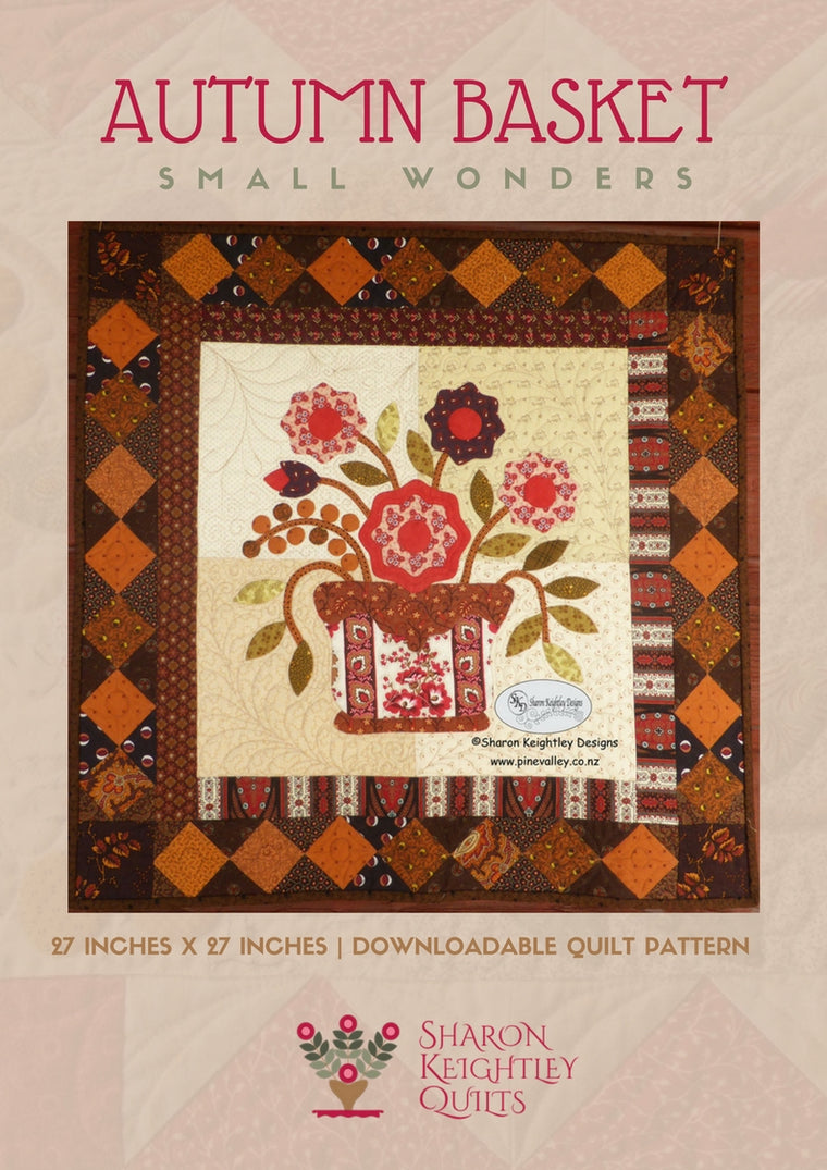 Autumn Basket Quilt Pattern - Pine Valley Quilts